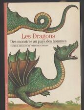 DECOUVERTES GALLIMARD 487 LES DRAGONS des monstres au pays des hommes Livre