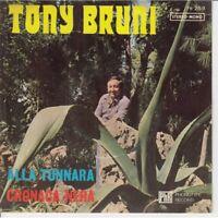 "Tony Aubergine Vinyle 45 Tours 7 "" La Tunnara / Chronique Noir Neuf PH259"