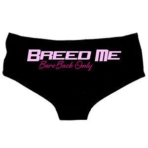 Breed Me - Knickers Thong, Hot Pants Knickers - Kinky Cum Slut Slutty BBC 92