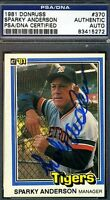 SPARKY ANDERSON SIGNED PSA/DNA 1981 DONRUSS CERTIFIED AUTHENTIC AUTOGRAPH