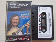 JIMMY C. NEWMAN CAJUN COUNTRY CASSETTE, 1985 TOPLINE RECORDS, TESTED, RARE TAPE.