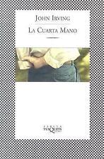 La Cuarta Mano (Fabula (Tusquets Editores)) (Spanish Edition)