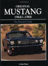 Original Mustang 1964 1/2 - 1966: The Restorer's Guide by Date, Colin