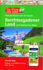 REISEFÜHRER Wanderführer Berchtesgadener Land  2019/20, 50 Touren + Wander App