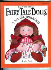 Easy-To-Make Fairy Tale Dolls & All the Trimmings