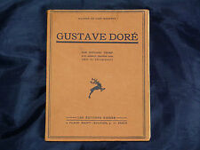 Édouard TROMP Gustave Doré 1932 BIOGRAPHIE ARTISTE ART CARICATURE 60 planches