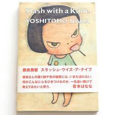YOSHITOMO NARA Art Book Slash With A Knife (Little More) Japan Obi