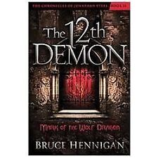 The Twelfth Demon, Mark of the Wolf Dragon (The Chronicles of Jonathan Steel)