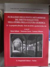 AA.VV. PLURALISMO FONTI DIRITTO SOGGETTIVO NELLA CULTURA GIURIDICA 2 ed. 2016