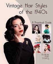 Vintage Hair Styles Of The 1940s Davies  Bethany Jane 9781847978325