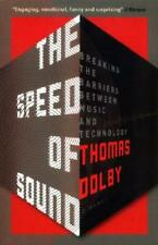The Speed of Sound by Thomas Dolby (author)