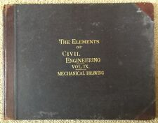 Elements Civil Engineering MECHANICAL Drawing 1899 Colliery Correspondence Scho