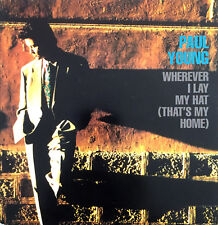 """Paul Young 7"""" Wherever I Lay My Hat (That's My Home) - Holland (EX/EX)"""