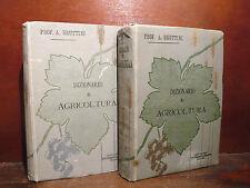 Bruttini : Dizionario di Agricoltura - 1901 Vallardi  2v. ill. Bella legatura