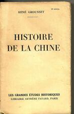 HISTOIRE DE LA CHINE. RENE GROUSSET