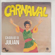 45 tours - Charlotte JULIAN - CARNAVAL - ON S'AIMERA DIMANCHE