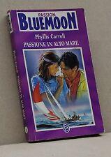 PASSIONE IN ALTO MARE - P. Carroll [Libro, Passion Bluemoon n.21]