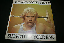 THE NEW SOCIETY BAND SHOVES IT IN YOUR EAR! LP RARE OUT OF PRINT VINYL ALBUM HTF