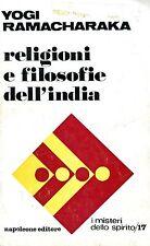 Yogi Ramacharaka = RELIGIONI E FILOSOFIE DELL'INDIA