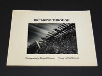 Breaking Through Neil Clemons Poetry Richard Heinzen Photography SIGNED FREE SH