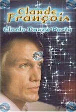 DVD CLAUDE FRANCOIS CLOCLO DANCE PARTY  danse ma vie cette année la belinda ..