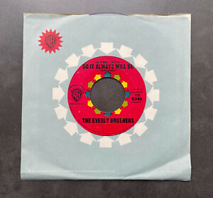 """7"""" The Everly Brothers - So It Always Will Be - USA WB"""