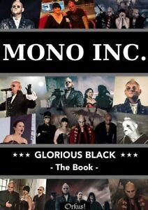 MONO INC. Glorious Black - The Book - (Lim. Ed. 499 Stück) neu!