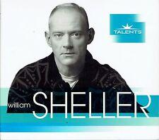 CD - WILLIAM SHELLER - Talents
