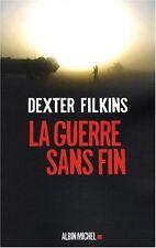 La guerre sans fin.Dexter FILKINS.Albin Michel Z22