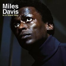 In A Silent Way - Miles Davis LP Vinile COLUMBIA/LEGACY