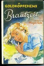 Magda Trott-Goldköpfchens Brautzeit-Englbert
