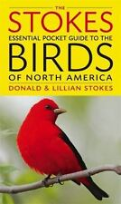 The Stokes Beginner's Guide to the Birds of North America by Donald Stokes...
