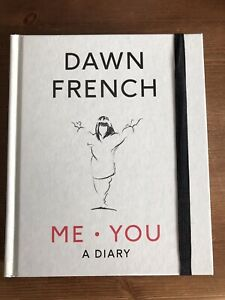 Me. You. A Diary - Dawn French - Hardback - Brand New