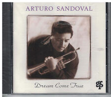 Arturo Sandoval : Dream Come True CD (1993)