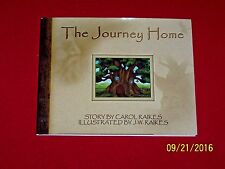 The Journey Home by Carol Raikes Hardcover Dust Jacket Children's Picture Book