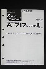 Pioneer a-717 MarkII original amplifier additional service-Manual/diagram o117