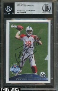 Peyton Manning Colts HOF Signed 2009 Topps #300 BGS BAS Authentic AUTO