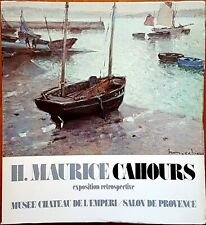 Henry-Maurice Cahours. Exposition retrospective, Ed. STP, 1976
