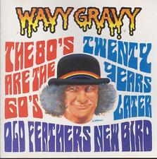 "WAVY GRAVY CD: ""OLD FEATHERS-NEW BIRD"" 1988"