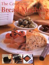 The Complete Bread Machine Book - Very Good Book Lambert, Marjie