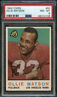 1959 Topps FB Card # 50 Ollie Matson Los Angeles Rams PSA NM-MT 8 !!!