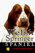Welsh Springer Spaniel: A Complete And Reliable Handbook By Linda S. Brennan