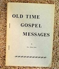 OLD TIME GOSPEL MESSAGES  ELBERT DODD  BIBLE MISSIONARY CHURCH  HOLINESS