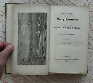 INSTRUCTIONS TO YOUNG SPORTSMEN IN GUNS & SHOOTING BY HAWKER 1825 4TH ED.