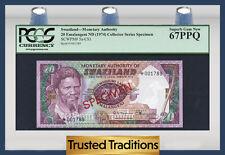 "TT PK 5a-CS1 1974 SWAZILAND 20 EMALANGENI ""SPECIMEN"" PCGS 67 PPQ SUPERB GEM NEW"