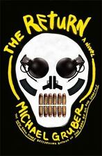 The Return by Michael Gruber (2013, Hardcover)