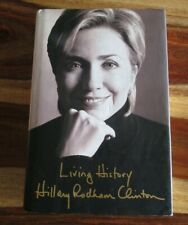"HILLARY CLINTON ""Living History"" Signed / Autographed 1st Edition Hardcover Book"