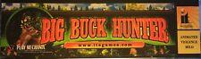 """Big Buck Hunter Arcade Marquee 25.5"""" x 7.6"""""""