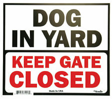 Gate Signs Dog In Yard outdoor  polystyrene
