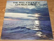 Pell City Civic Chorus Sings! - Ron Partain AL 1976 Sealed LP Alabama